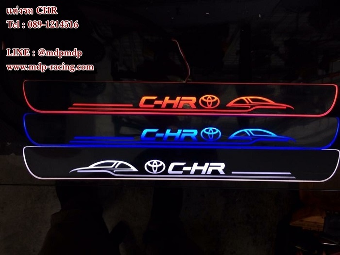 ชายบรรได CHR LED แป้นรองเหยียบ toyota CHR แบบ LED