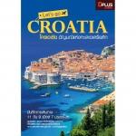 Let's go Croatis โครเอเชีย อัญมณีแห่งทะเลเอเดรียติก