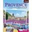 Provence ยกก๊วนชวนเพื่อนเที่ยวฝรั่งเศสตอนใต้ thumbnail 1