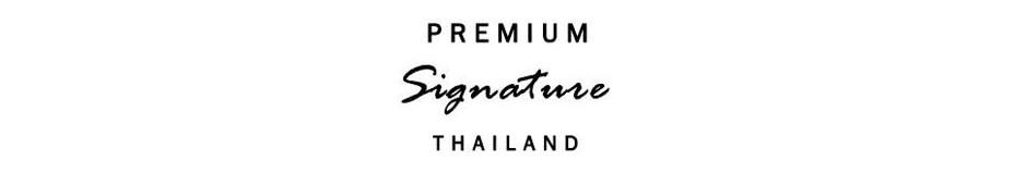 Premium Signature Thailand