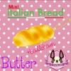 I162 Italian Bread Butter Mini by chawa สกุชชี่ อิตาเลียน เบลด บัตเตอร์ มินิ (super soft) ขนาด 10 CM
